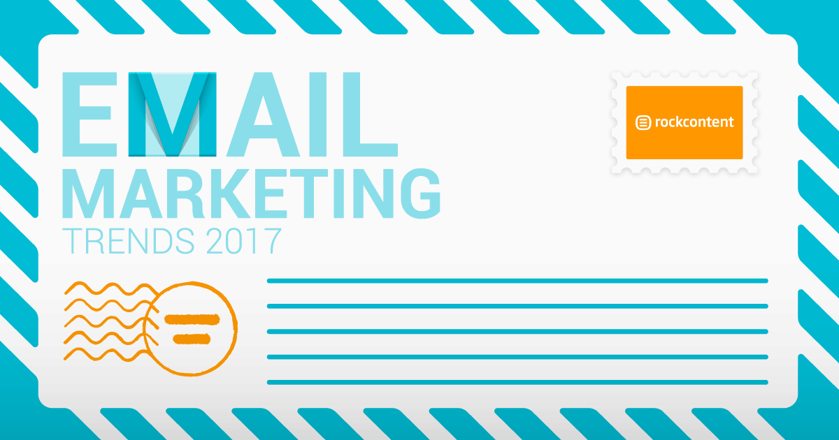 Email Marketing Trends 2017
